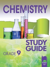 Chemistry. Study Guide. Grade 9